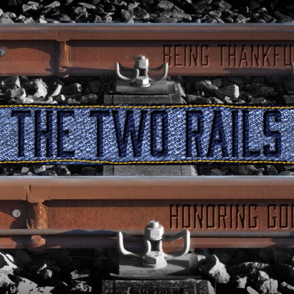 The Two Rails Part 3